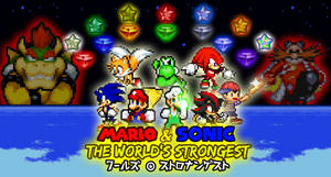 Mario and Sonic The World's Strongest Poster. by DrizzlyScroll1996