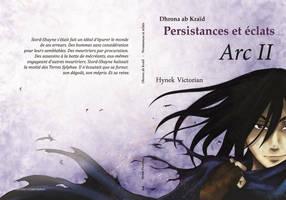 Dhrona ab Kraid - Persistances et eclats - Arc 2 by CaelaSephyra