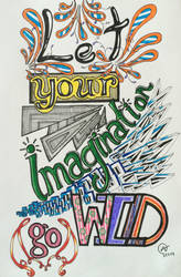 Let Your Imagination go Wild  by Iloveowls1125