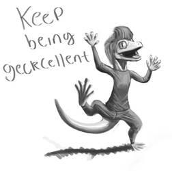 Keep being geckcellent by Farel13