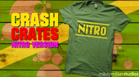 NITRO Crate Tee by mikeym92