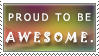 Stamp: Proud to be Awesome by Scotston