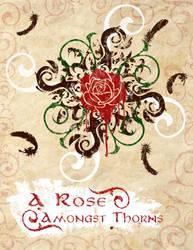 A Rose Amongst Thorns by Mystfren