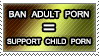 Anti-porn hypocrisy: support child porn by achthenuts
