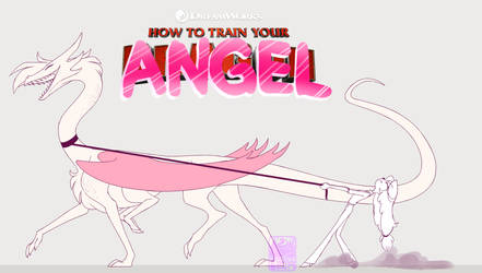 How To Train Your Angel by Umbreeunix