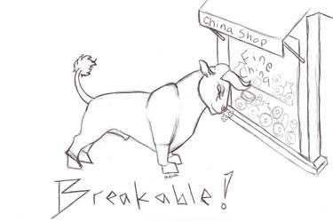 Breakable by cthulhumeetsworld
