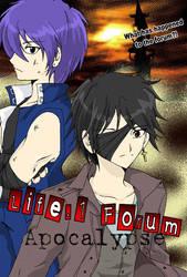 Life.1 Forum: Apocalypse by animeanonymous