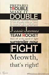 TeamRocket Motto by DizzyMouse