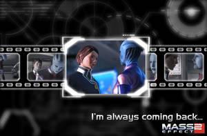 ME2 - I'm always coming back by JohnnyDepp-Fan