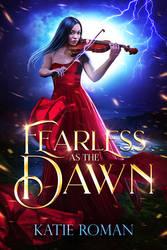 Fearless as the Dawn by moonchild-ljilja