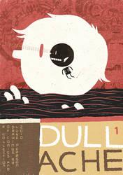 Dull Ache 1. by MumblingIdiot