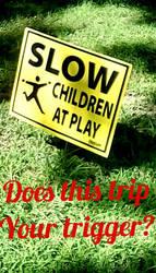 SLOW? CHILDREN AT PLAY by rjdubbya