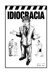 Idiocracia by zaranoias