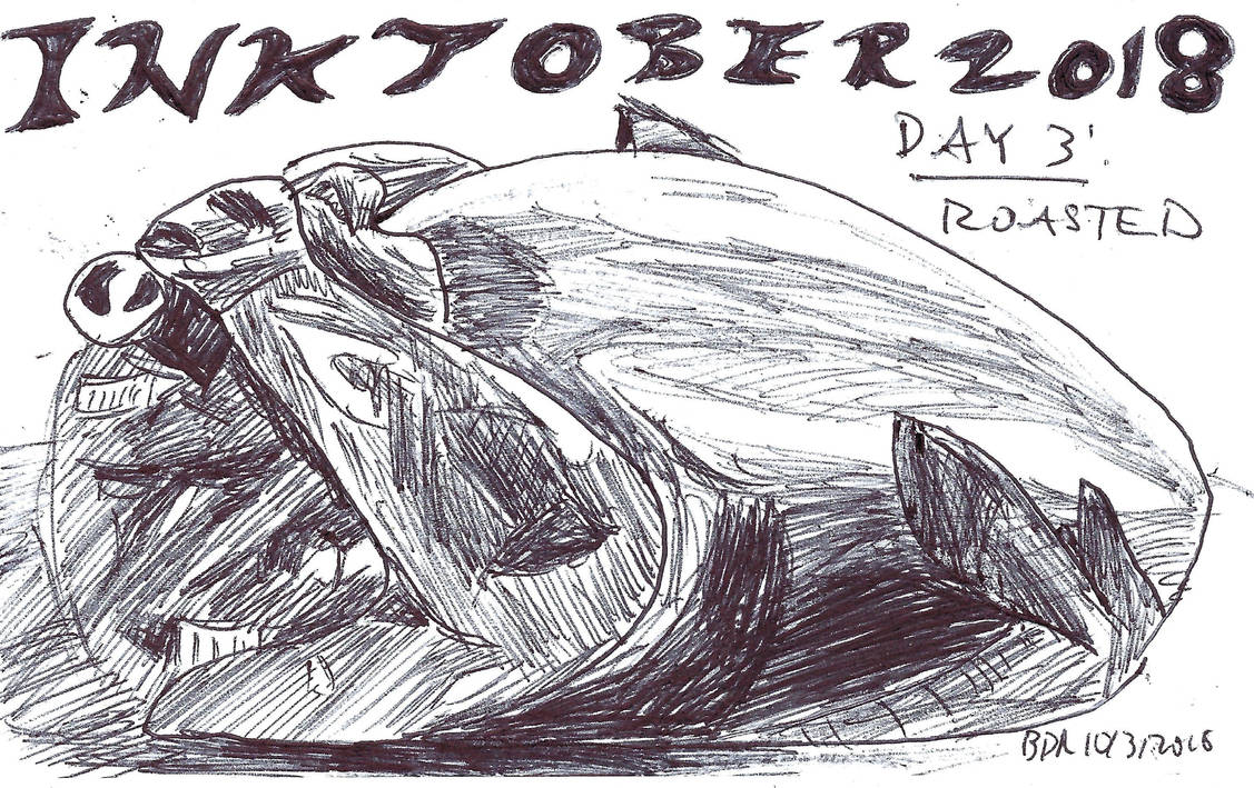 Inktober Day 3 Roasted by BrendanRizzo