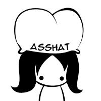 asshat by thundercake