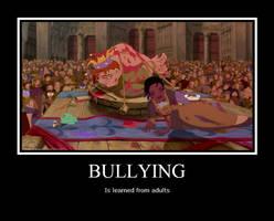 Bullying Is Learned Behavior by MegaraRider