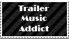 Trailer Music Addict Stamp by LoudNoises