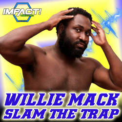 Willie Mack - Slam the Trap [Custom Cover] by JohnnyGat1986