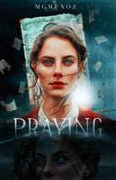 viii. PRAYING by MGMunoz
