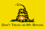 Don't Tread on My Bitcoin by The-Angry-Anarchist