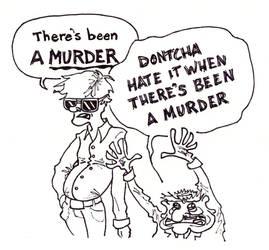 MURDER? by pencilbutt