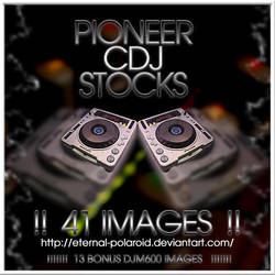 Pioneer CDJ stocks 41images by Eternal-Polaroid