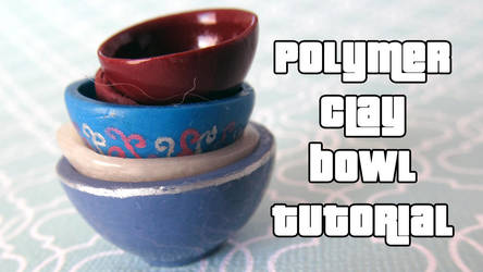 Polymer clay miniature bowl tutorial by Talty