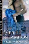 Her Champion by PJFriel