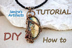 Tutorial - Wire wrapped labradorite pendant by IanirasArtifacts