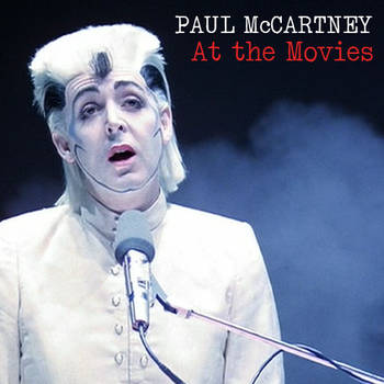Paul McCartney At the Movies Cover by RailfanBronyMedia