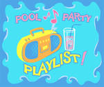 Pool Party playlist! by ocpartytime-mod