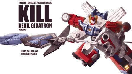 Kill Devil Gigatron by dcjosh
