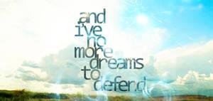 No more dreams by MDesignN