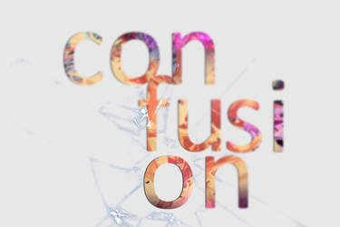 Confusion by MDesignN