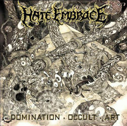 Hate Embrace DOMINATION . OCCULT . ART by NECROGODMETAL