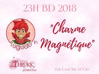 WoT - Charme Magnetique - 23H BD 2018 by Pinceau-Arc-en-Ciel