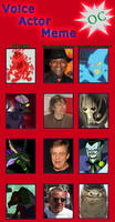 Villain OC Voice Actor Meme - 3 by Moheart7