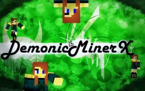 DemonicMinerx Wallpaper by CrystalWolfXx