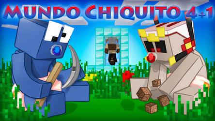Mundo Chiquito 4+1 by Graveitor