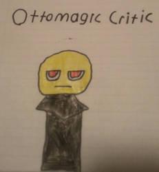 Ottomagic Critic by tamatomoguy