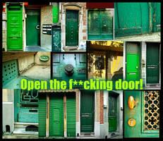 Please open the door, my dear by scrame