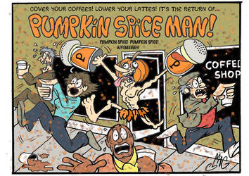 The Return of Pumpkin Spice Man by Smigliano
