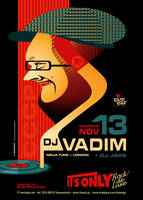 DJ Vadim At It's Only by prop4g4nd4