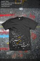 Persian Tshirt by Erfanix