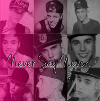 Edicion: Never Say Never. by AyeSotelo