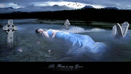 The River is my Grave by Nawheera