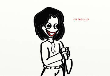 JEFF THE KILLER by iloveuyou111