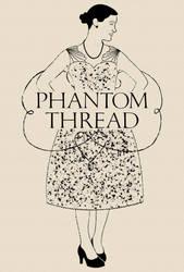 Phantom Thread Poster Fanart by C-Cris21