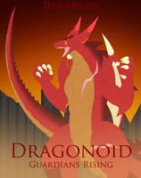 Dragonoid Guardians Rising Dragonoid Cover by Pyrus-Leonidas