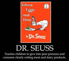 Demotivational: Dr. Seuss by Inuyasha907